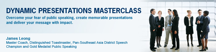 Dynamic Presentations Materclass - Overcome your fear of public speaking, create memorable presentations and deliver your message with impact.